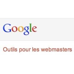 Nouveautés chez Google dans les outils pour les webmasters
